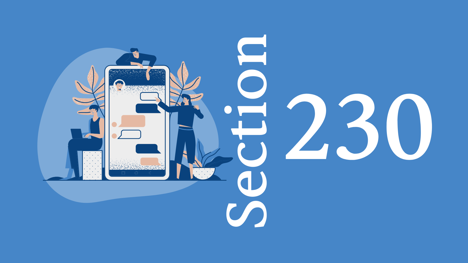 EVERYTHING YOU NEED TO KNOW ABOUT SECTION 230 The most important law for online speech